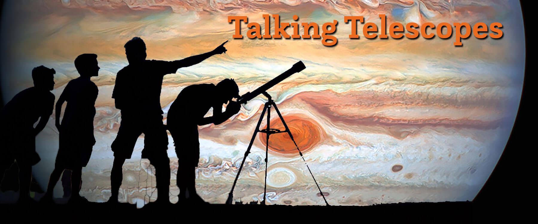 Talking Telescopes